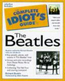Richard Buskin Complete Idiot's Guide To Beatles (the Complete Id Complete Idiot's Guide To Beatles (the Complete Id