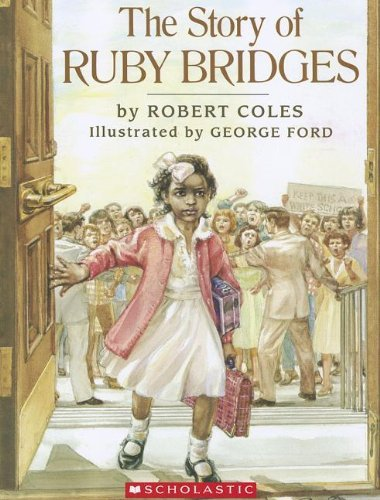 Robert Coles The Story Of Ruby Bridges