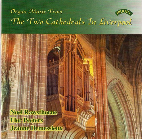 Organ Music From Two Cathedral Organ Music From Two Cathedral