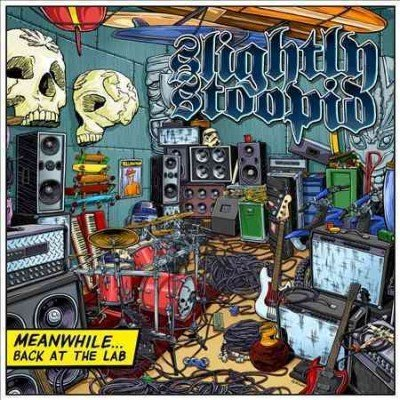 Slightly Stoopid Meanwhile…back At The Lab Indie Exclusive W. Slipmat