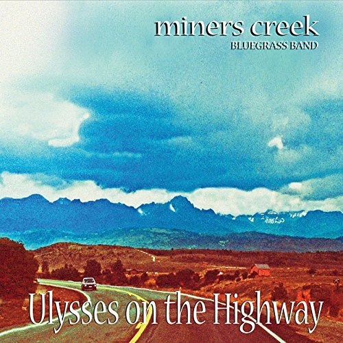 Miners Creek Ulysses On The Highway