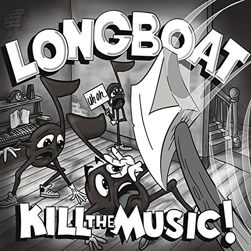 Longboat Kill The Music