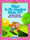 Brown Mike Morris Neil What Is My Shadow Made Of? Questions Kids Ask Abo