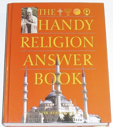 John Renard The Handy Religion Answer Book