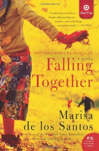 Marisa De Los Santos Falling Together Target Edition A Novel