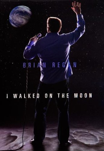 Brian Regan Brian Regan I Walked On The Moon