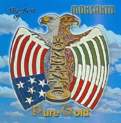 Monsanto The Best Of Monsanto Pure Gold
