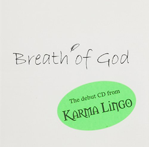 Karma Lingo Breath Of God