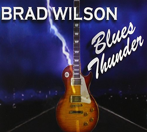 Brad Wilson Blues Thunder