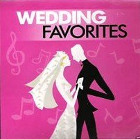 Various Wedding Favorites (the Ultimate Reception Cd)