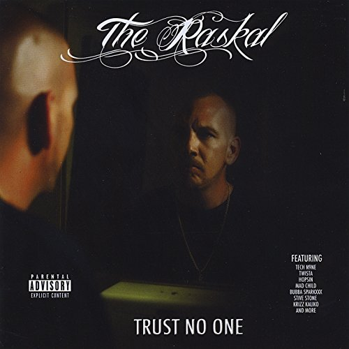 Raskal Trust No One Explicit Version