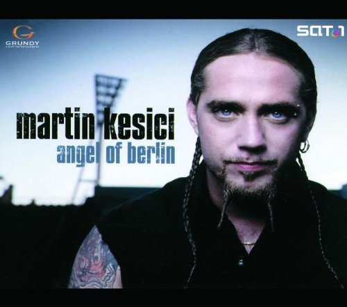 Martin Kesici Angel Of Berlin
