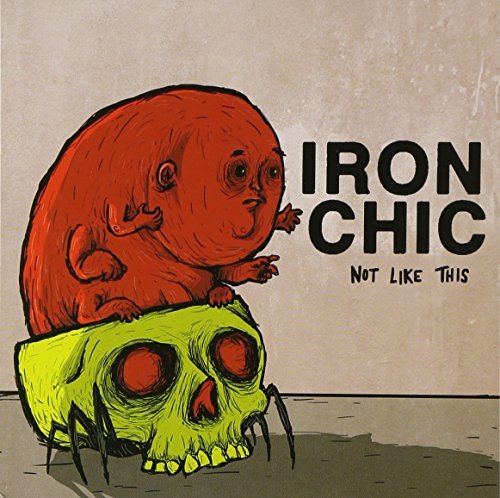 Iron Chic Not Like This