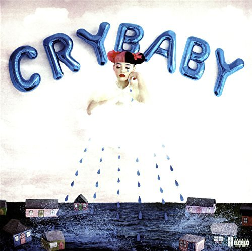 Melanie Martinez Cry Baby Explicit Version Cry Baby