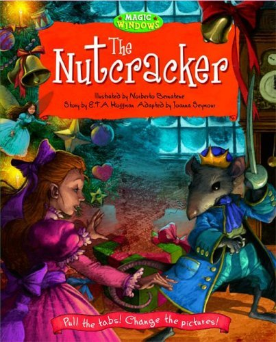 E. T. A. Hoffman The Nutcracker Magic Window Books