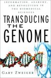 Gary Zweiger Transducing The Genome Information Anarchy And Transducing The Genome Information Anarchy And