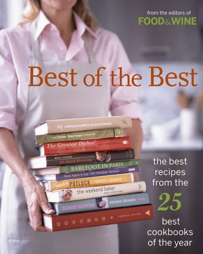 Food & Wine Books Best Of The Best The Best Recipes From The 25 Bes