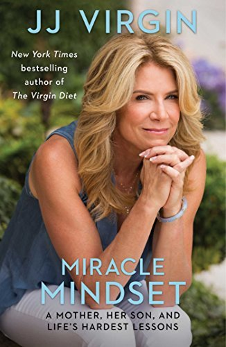 Jj Virgin Miracle Mindset Show Up. Step Up. You Are Stronger Than You Think