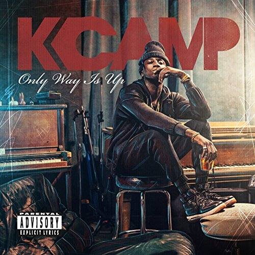 K Camp Only Way Is Up Explicit Version