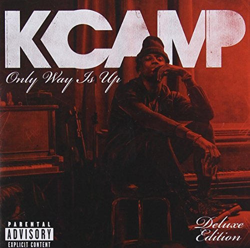 K Camp Only Way Is Up [deluxe Edition] Explicit Version Only Way Is Up [deluxe Edition]
