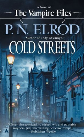 P. N. Elrod Cold Streets Vampire Files No. 10