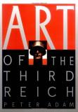 Peter Adam Art Of The 3rd Reich Art Of The 3rd Reich