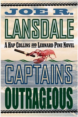 Joe R. Lansdale Captains Outrageous A Hap Collins And Leonard Pin