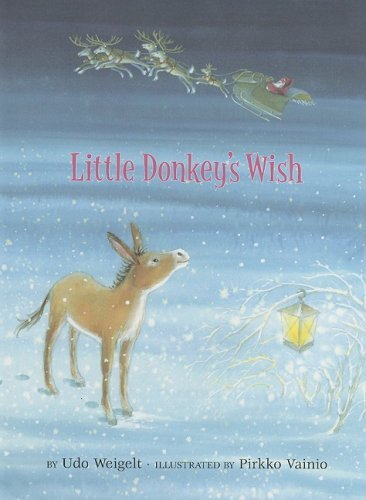 Pirkko Vainio Udo Weigelt Little Donkey's Wish