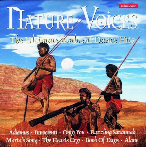 Various Emerald Singers Mary Mcdowell Muntu Yele W Nature Voices Vol.1 The Ultimate Ambient Dance