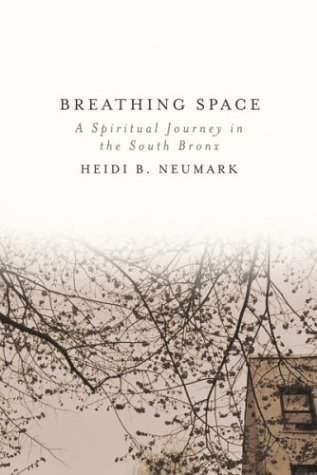 Heidi Neumark Breathing Space A Spiritual Journey In The South