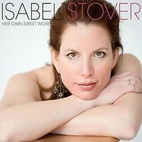 Isabel Stover Her Own Sweet World