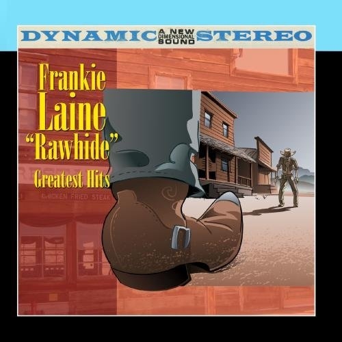 Frankie Laine Rawhide Greatest Hits