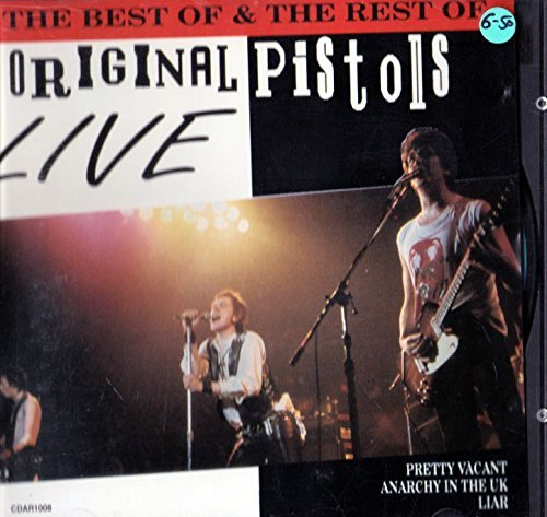 Original Pistols Best Of & The Rest Of