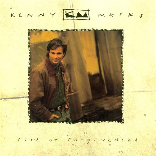 Kenny Marks Fire Of Forgiveness
