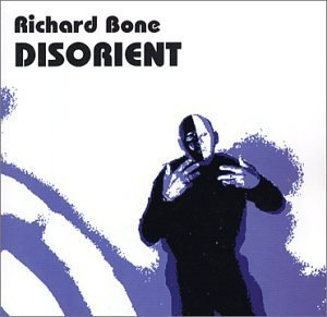 Richard Bone Disorient