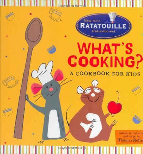 Disney Press What's Cooking? A Cookbook For Kids
