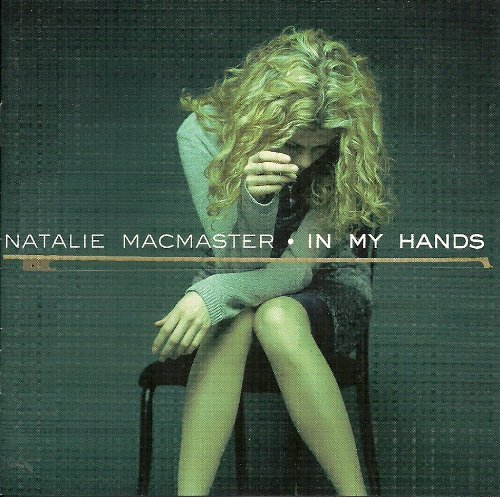 Natalie Macmaster In My Hands