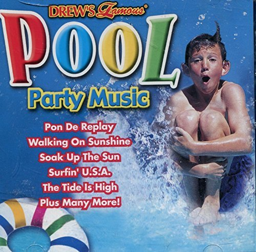 The Hit Crew Drew's Famous Pool Party Music