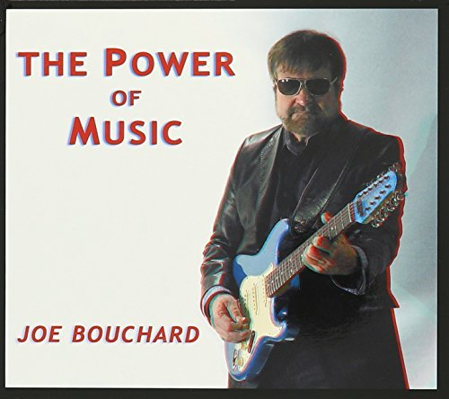 Joe Bouchard Power Of Music