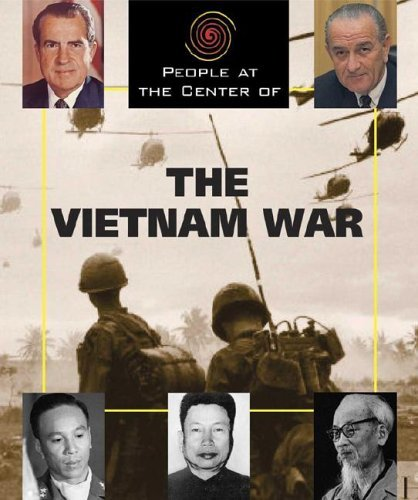 Rob Edelman People At The Center Of The Vietnam War