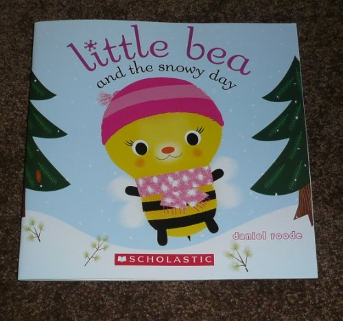 Daniel Roode Little Bea & The Snowy Day