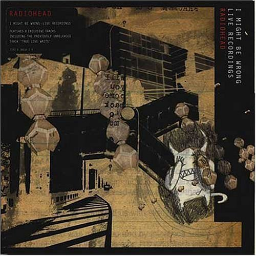 Radiohead I Might Be Wrong