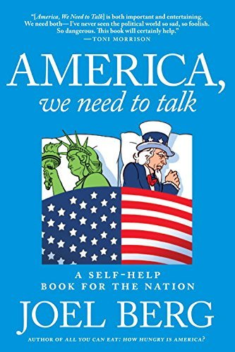 Joel Berg America We Need To Talk A Self Help Book For The Nation