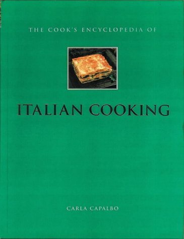 Carla Capalbo The Cook's Encyclopedia Of Italian Cooking