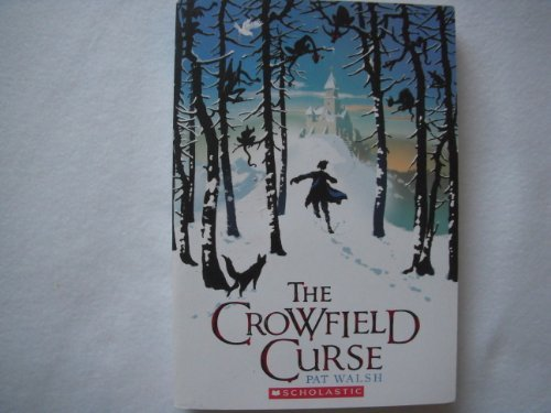 Pat Walsh The Crowfield Curse