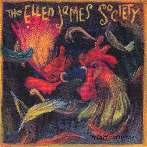 The Ellen James Society Reluctantly We