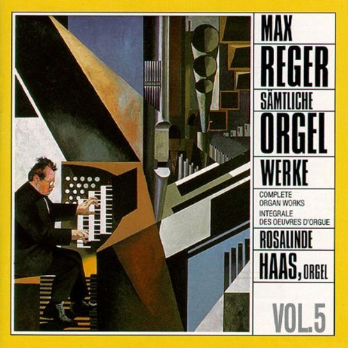 Reger Organ Works Vol.5