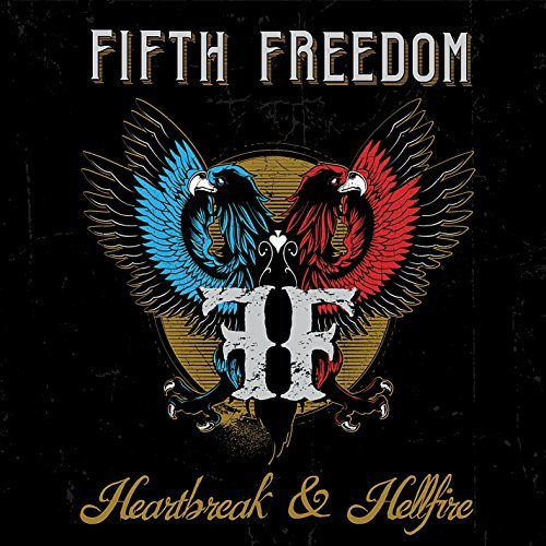 Fifth Freedom Heartbreak & Hellfire Local