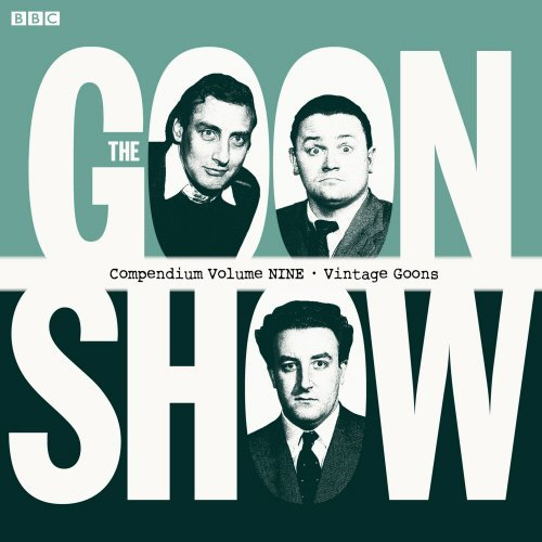 Milligan Spike Secombe Harry Sellers Peter Full The Goon Show Compendium Vintage Goons Volume Nin
