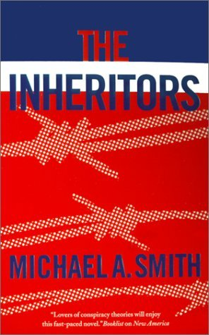 Michael A. Smith The Inheritors